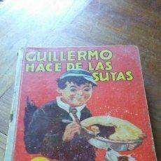 Libros antiguos: GUILLERMO HACE DE LAS SUYAS. 1º EDICIÓN 1940. RICHARD CROMPTON. Lote 151516302