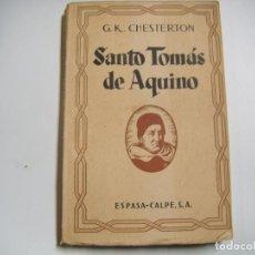 Livros antigos: SANTO TOMÁS DE AQUINO DE G.K. CHESTERTON. Lote 151952234