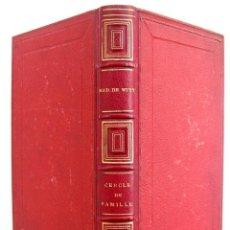 Libros antiguos: 1873 - LIBRO ANTIGUO ILUSTRADO - MME DE WITT: LE CERCLE DE FAMILLE. RECITS D'UNE MÈRE - GRABADOS. Lote 152041718