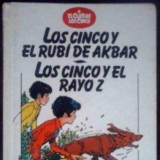Libros antiguos: EL CLUB DE LOS CINCO: LOS CINCO Y EL RUBÍ DE AKBAR / LOS CINCO Y EL RAYO Z (ENID BLYTON). Lote 152318030