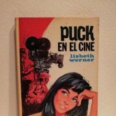 Libros antiguos: LIBRO - PUCK EN EL CINE - INFANTIL - LISBETH WERNER. Lote 152499858