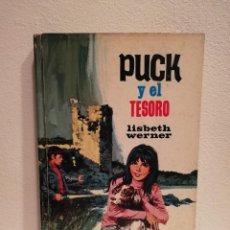 Libros antiguos: LIBRO - PUCK Y EL TESORO - INFANTIL - LISBETH WERNER. Lote 152499894