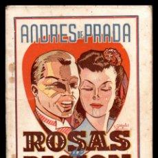 Libros antiguos: LIBRO, COLECCION LA ESCENA, ROSAS DE PASION (POEMA DE AMOR) 1943.. Lote 152741154