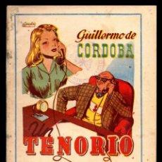 Libros antiguos: LIBRO, COLECCION LA ESCENA, UN TENORIO SIGLO XX. 1944.. Lote 152743710