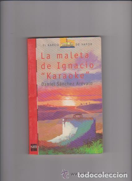 LA MALETA DE IGNACIO KARAOKE (Libros Antiguos, Raros y Curiosos - Literatura Infantil y Juvenil - Novela)