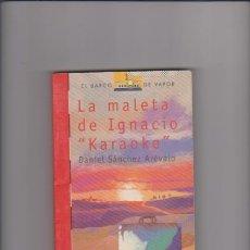 Libros antiguos: LA MALETA DE IGNACIO KARAOKE. Lote 153263914