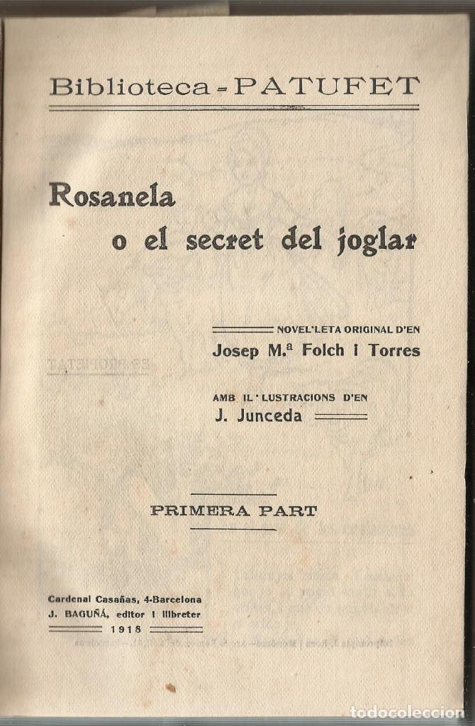 Libros antiguos: BIBLIOTECA PATUFET - ROSANELA O EL SECRET DEL JOGLAR - Folch i Torres - Foto 2 - 153680382