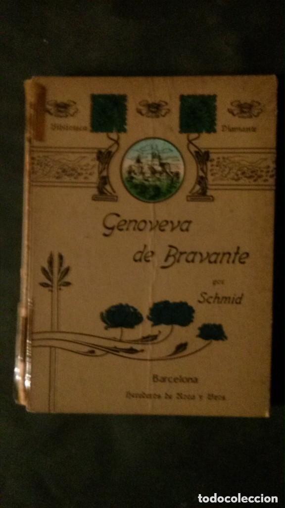 GENOVEVA DE BRAVANTE-CRISTÓBAL SCHMID-(LIBRERIA MONTSERRAT-1905) (Libros Antiguos, Raros y Curiosos - Literatura Infantil y Juvenil - Novela)