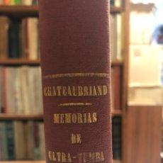 Libros antiguos: MEMORIAS DE ULTRATUMBA. ULTRA-TUMBA. CHATEAUBRIAND. VALENCIA: GASPAR Y ROIG, 1855.. Lote 153707106