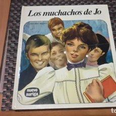 Libros antiguos: LOS MUCHACHOS DE JO, NUEVA AURIGA. Lote 154338706