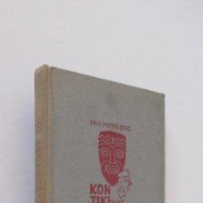 Libros antiguos: KON-TIKI Y YO - ERIK HESSLBERG - AÑO 1912. Lote 155194710