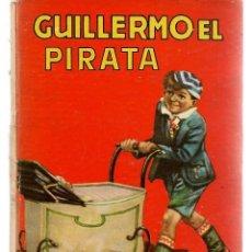 Libros antiguos: GUILLERMO EL PIRATA- AVENTURAS DE GUILLERMO- Nº 14- GRAN RICHMAL CROMPTON-1959-BUENO-LEAN-0510. Lote 270689748