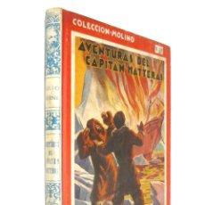 Libros antiguos: 1935 - JULIO VERNE: AVENTURAS DEL CAPITÁN HATTERAS - PRIMERA EDICIÓN - ILUSTRADO - COLECCIÓN MOLINO. Lote 155278310