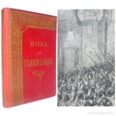 Libros antiguos: 1911 - CRISTÓBAL SCHMID: ROSA DE TANEMBURGO - LITERATURA INFANTIL ILUSTRADA - HEINRICH Y C.ª . Lote 155572742