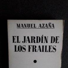 Libros antiguos: AZAÑA MANUEL. EL JARDÍN DE LOS FRAILES. NOVELA. 1936.. Lote 155582202