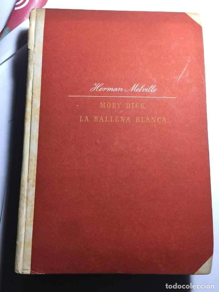 MOBY DICK - HERMAN MELVILLE .PRIMERA EDICION 1943 EDICIONES LAURO (Libros Antiguos, Raros y Curiosos - Literatura Infantil y Juvenil - Novela)