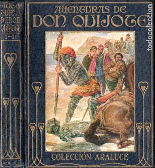 AVENTURAS DE DON QUIJOTE PRIMERA Y SEGUNDA PARTE (ARALUCE S.F.) (Libros Antiguos, Raros y Curiosos - Literatura Infantil y Juvenil - Novela)
