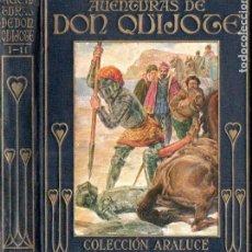 Libros antiguos: AVENTURAS DE DON QUIJOTE PRIMERA Y SEGUNDA PARTE (ARALUCE S.F.). Lote 155663554