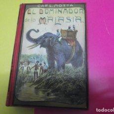 Libros antiguos: EL DOMINADOR DE MALASIA, ED MAUCCI. Lote 155954118