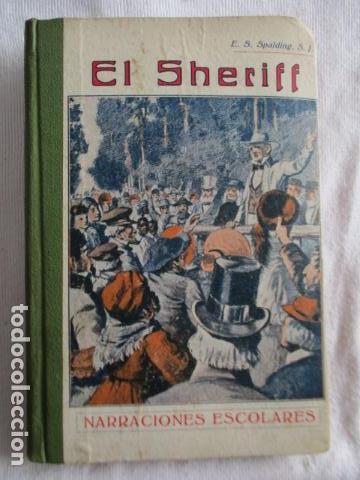 EL SHERIFF. ENRIQUE SPALDING. (Libros Antiguos, Raros y Curiosos - Literatura Infantil y Juvenil - Novela)