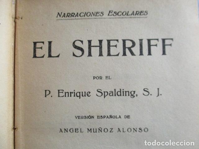 Libros antiguos: EL SHERIFF. Enrique Spalding. - Foto 6 - 157017842