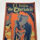 Libros antiguos: EDGAR RICE BURROUGHS. EL HIJO DE TARZÁN. 1927. Lote 158122470