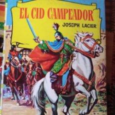 Libros antiguos: EL CID CAMPEADOR. Lote 158675082