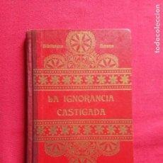 Libros antiguos: LA IGNORANCIA CASTIGADA.C.SCHMID.1925.. Lote 158749146