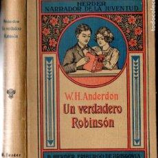 Libros antiguos: ANDERDON : UN VERDADERO ROBINSON (HERDER, S.F.). Lote 159884630