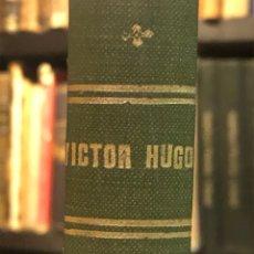 Libros antiguos: RUY BLAS. DRAMA EN 5 ACTOS. HUGO, VÍCTOR. COLECCIÓN LOS MEJORES AUTORES, 1878. 2 TOMOS EN 1 VOL.. Lote 155667778