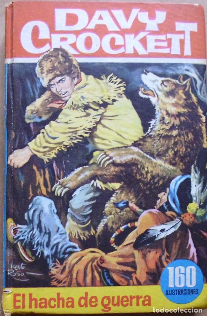 LOTE Nº 21 DAVY CROCHETT EL HACHA DE GUERRA N 27 EDICIONES BRUGUERA (Libros Antiguos, Raros y Curiosos - Literatura Infantil y Juvenil - Novela)