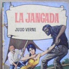Libros antiguos: LOTE Nº22 LA JANGADA POR JULIO VERNE Nº 198 EDICIONES BRUGERA. Lote 160050454