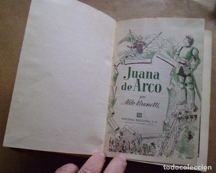Libros antiguos: LOTE Nº 23 JUANA DE ARCO POR ALDO BRUNETTI EDICIONES BRUGERA - Foto 4 - 160051034