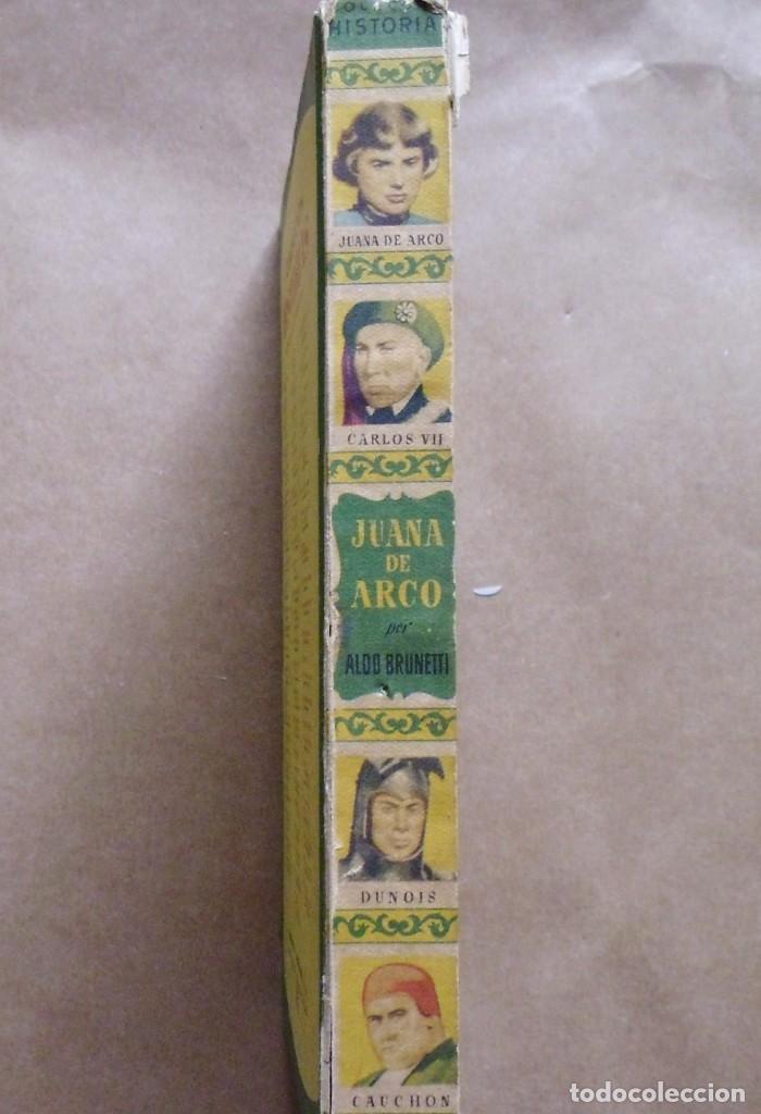 Libros antiguos: LOTE Nº 23 JUANA DE ARCO POR ALDO BRUNETTI EDICIONES BRUGERA - Foto 6 - 160051034