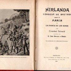 Libros antiguos: CRISTÓBAL SCHMID : HIRLANDA, CONDESA DE BRETAÑA (ROCA Y BROS, 1911). Lote 160165566