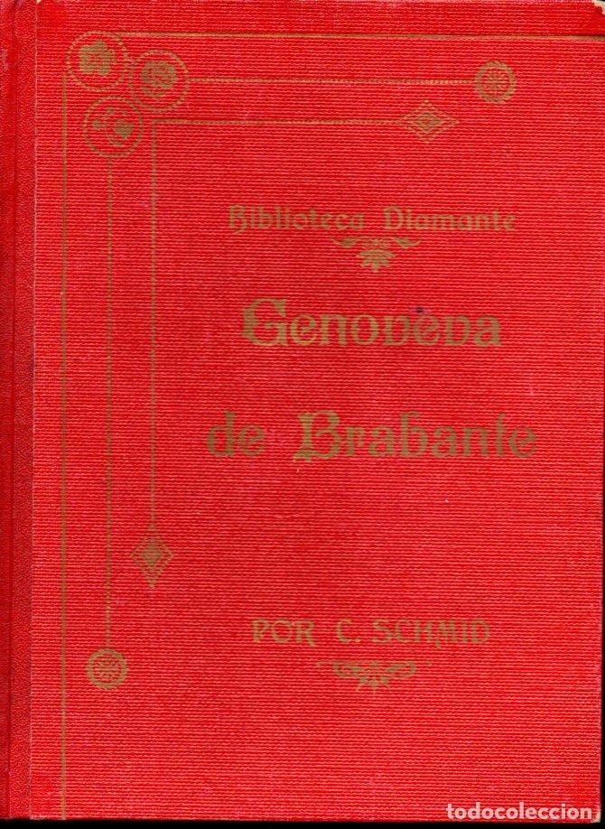 Libros antiguos: CRISTÓBAL SCHMID : GENOVEVA DE BRABANTE (SUC. DE ROCA Y BROS, S.F.) - Foto 2 - 160166038