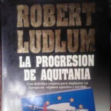 Libros antiguos: LA PROGRESIÓN DE AQUITANIA. Lote 160496986