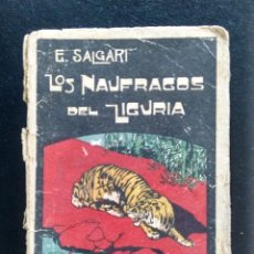 Libros antiguos: LOS NÁUFRAGOS DEL LIGURIA. EMILIO SALGARI. EDITORIAL CALLEJA. MADRID, AÑOS 20-30.. Lote 160571522