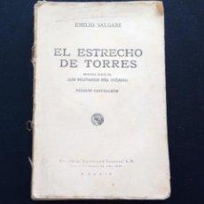Libros antiguos: EL ESTRECHO DE TORRES. EMILIO SALGARI. EDITORIAL CALLEJA. AÑOS 20-30.. Lote 160663798