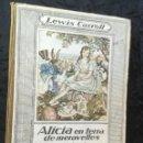 Libros antiguos: ALICIA EN TERRA DE MERAVELLES - LEWIS CARROLL - LOLA ANGLADA - ED. MENTORA. Lote 160689710