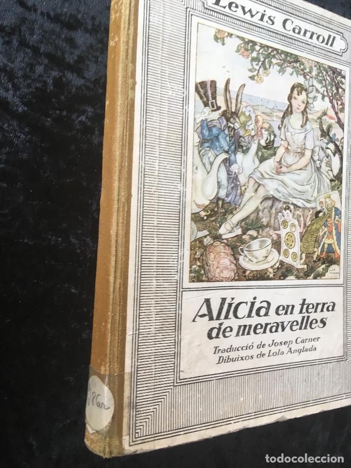 Libros antiguos: ALICIA EN TERRA DE MERAVELLES - LEWIS CARROLL - LOLA ANGLADA - Ed. MENTORA - Foto 2 - 160689710