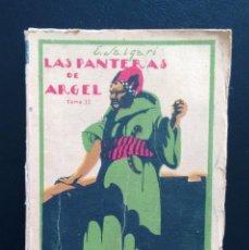 Libros antiguos: LAS PANTERAS DE ARGEL (TOMO II). EMILIO SALGARI. EDITORIAL CALLEJA. MADRID, AÑOS 20-30.. Lote 160782130