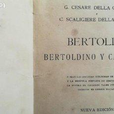 Libros antiguos: BERTOLDO, BERTOLDINO Y CACASENO FF, SIGLO XIX. Lote 161024126
