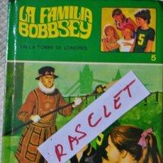 Libros antiguos: COLECCIÓN LA FAMILIA BOBBSEY - EN LA TORRE DE LONDRES - NUMERO 5 . Lote 161831894