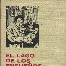 Libros antiguos: COLECCION HISTORIAS SELECCION 6 SERIE MUJERCITAS EL LAGO DE LOS ENSUEÑOS JUANA SPYRI 9ª EDICION EDIT. Lote 162408886