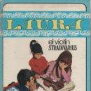 Libros antiguos: EL VIOLÍN STRADIVARIUS. LAURA. Nº 2. 1970. Lote 164714642