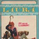 Libros antiguos: EL NO ES LADRÓN. LAURA. Nº 5. 1970. Lote 164715422