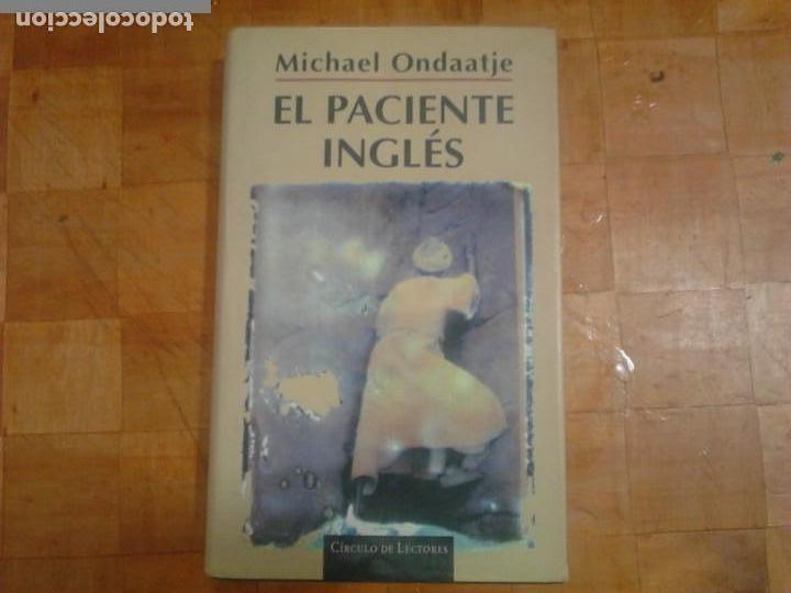 LIBRO , EL PACIENTE INGLÉS (Libros Antiguos, Raros y Curiosos - Literatura Infantil y Juvenil - Novela)