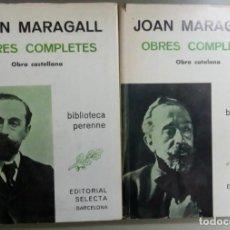 Libros antiguos: JOAN MARAGALL OBRAS COMPLETAS EN CATALAN Y EN CASTELLANO, 2 TOMOS, AÑO 1981, L11504. Lote 165231194