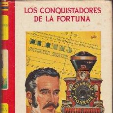 Libros antiguos: COLECCION GALATEA LOS CONQUISTADORES DE LA FORTUNA ILUSTRADO POR TOMAS PORTO ED. CIES. Lote 165351410